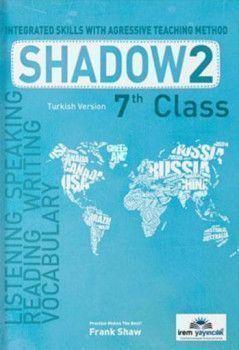 İrem Yayınları 7. Sınıf Shadow 2 Integrated Skills With Agressive Teaching Method