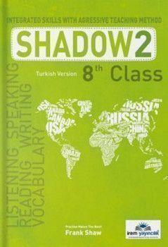 İrem Yayınları 8. Sınıf Shadow 2 Integrated Skills With Agressive Teaching Method