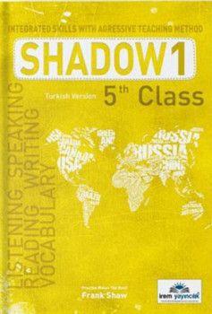 İrem Yayınları 5. Sınıf Shadow 1 Integrated Skills With Agressive Teaching Method