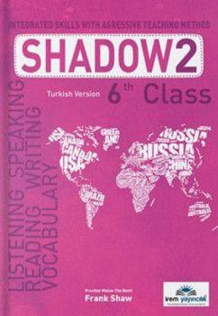 İrem Yayınları 6. Sınıf Shadow 2 Integrated Skills With Agressive Teaching Method