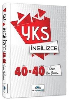 İrem Yayınları YKS İngilizce 40 x 40 Özgün Mini Denemeler