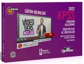 İsem 2022 KPSS Eğitim Bilimleri Program Geliştirme, Öğretim İlke ve Yöntemleri Video Ders Notları