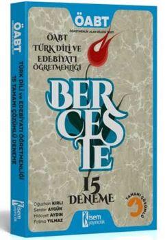 İsem Yayıncılık 2017 ÖABT Berceste Türk Dili ve Edebiyatı Öğretmenliği Tamamı Çözümlü 15 Deneme Sınavı