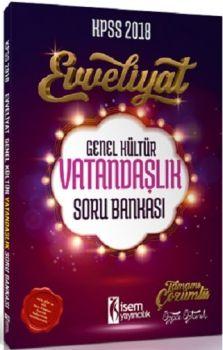 İsem Yayıncılık 2018 KPSS Evveliyat Genel Kültür Vatandaşlık Soru Bankası