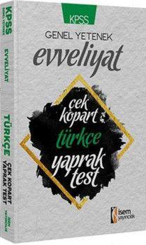 İsem Yayınları KPSS Evveliyat Türkçe Tamamı Çözümlü Çek Kopart Yaprak Test