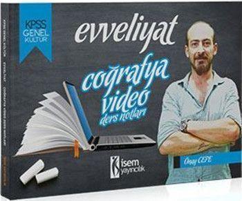 İsem Yayınları KPSS Genel Kültür Coğrafya Evveliyat Video Ders Notları