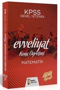 İsem Yayınları 2020 KPSS Evveliyat Matematik Konu Öğretimi