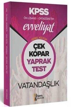 İsem Yayınları KPSS Ön Lisans Ortaöğretim Vatandaşlık Evveliyat Çek Kopar Yaprak Test