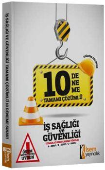 İsem Yayınları 2017 İş Sağlığı ve Güvenliği Uzmanlığı Sınavlarına Yönelik Tamamı Çözümlü 10 Deneme