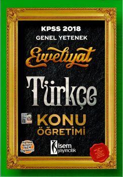 İsem Yayınları 2018 KPSS Evveliyat Genel Yetenek Türkçe Konu Öğretimi