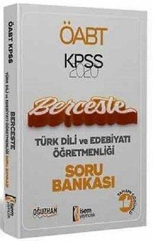 İsem Yayınları 2020 ÖABT Türk Dili ve Edebiyatı Öğretmenliği Berceste Tamamı Çözümlü Soru Bankası