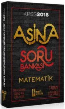 İsem Yayınları 2018 KPSS Aşina Matematik Tamamı Çözümlü Soru Bankası
