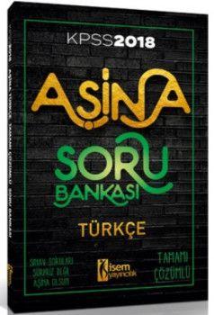 İsem Yayınları 2018 KPSS Aşina Türkçe Tamamı Çözümlü Soru Bankası