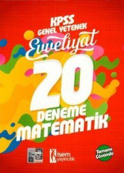İsem Yayınları 2018 KPSS Evveliyat Matematik Tamamı Çözümlü 20 Deneme