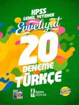 İsem Yayınları 2018 KPSS Evveliyat Türkçe Tamamı Çözümlü 20 Deneme