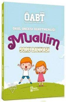 İsem Yayınları ÖABT Muallim Okul Öncesi Öğretmenliği Tamamı Çözümlü Soru Bankası