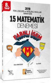 İsem Yayınları 8. Sınıf Fen Liseleri ve Nitelikli Okullar Sınavı İçin Matematik 15 Deneme Sınavı