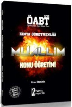 İsem Yayınları ÖABT Muallim Kimya Öğretmenliği Konu Öğretimi