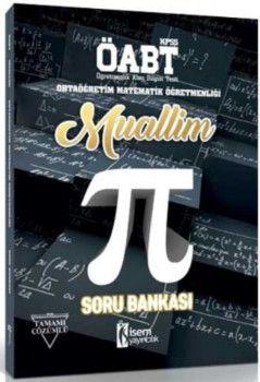 İsem Yayınları ÖABT Muallim Ortaöğretim Matematik Öğretmenliği Tamamı Çözümlü Soru Bankası