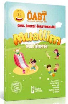 İsem Yayınları ÖABT Muallim Okul Öncesi Öğretmenliği Konu Anlatımlı