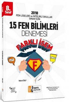 İsem Yayınları 8. Sınıf Fen Liseleri ve Nitelikli Okullar Sınavı İçin Fen Bilimleri 15 Deneme Sınavı