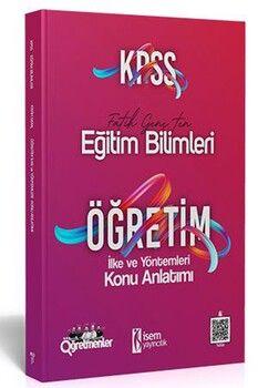 İsem Yayınları KPSS Eğitim Bilimleri Öğretim İlke ve Yöntemleri Konu Anlatımı
