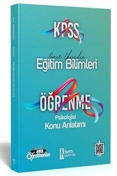 İsem Yayınları KPSS Eğitim Bilimleri Öğrenme Psikolojisi Konu Anlatımı
