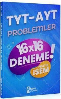 İsem Yayınları 2021 TYT AYT Problemler Pratik İsem 16x16 Deneme