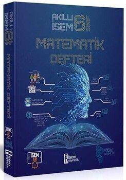 İsem Yayınları 6. Sınıf Matematik Akıllı Defteri