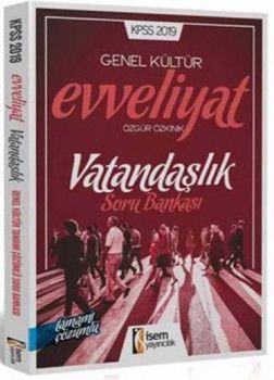 İsem Yayınları 2019 KPSS Evveliyat Vatandaşlık Tamamı Çözümlü Soru Bankası