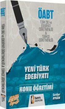 İsem Yayınları ÖABT Türk Dili ve Edebiyatı Öğretmenliği Türkçe Öğretmenliği Yeni Türk Edebiyatı Konu Öğretimi