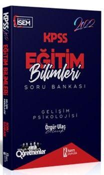İsem Yayınları2022 KPSS Eğitim Bilimleri Gelişim Psikolojisi Çözümlü Soru Bankası
