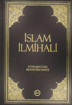 İslam İlmihali Lütfi Şentürk Seyfettin Yazıcı