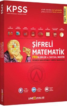 İvme Yayınları KPSS Şifreli Matematik Problemler ve Sayısal Mantık Video Anlatımlı Soru Bankası