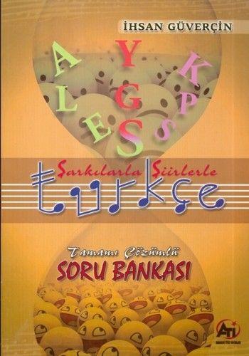 Şarkılarla Şiirlerle Türkçe Soru Bankası Tamamı Çözümlü