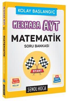 Şenol Hoca Merhaba AYT Matematik Soru Bankası