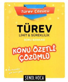 Şenol Hoca Yayınları Türev Limit ve Süreklilik Konu özetli Çözümlü Soru Bankası