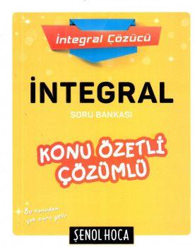 Şenol Hoca Yayınları İntegral Konu Özetli Çözümlü Soru Bankası