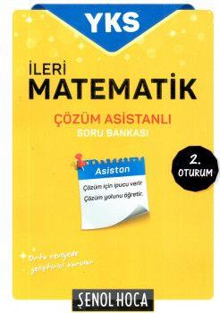 Şenol Hoca Yayınları YKS 2. Oturum AYT İleri Matematik Çözüm Asistanlı Soru Bankası