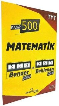 Canım Hocam Yayınları TYT Matematik Kamp 500 Denemesi