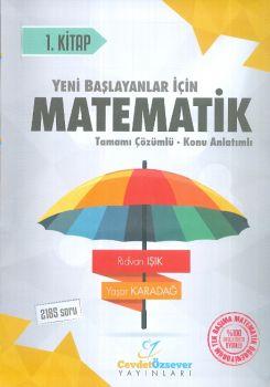 Cevdet Özsever Yayınları Matematik 1. Kitap Tamamı Çözümlü Konu Anlatımlı 2185 Soru