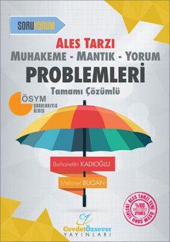 Cevdet Özsever Yayınları ALES Tarzı Muhakeme Mantık Yorum Problemleri Tamamı Çözümlü Soru Bankası