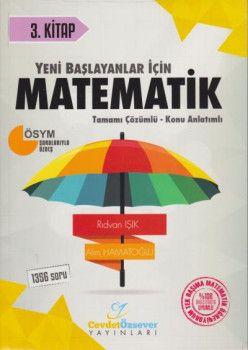 Cevdet Özsever Yayınları Yeni Başlayanlar İçin Matematik Tamamı Çözümlü Konu Anlatımlı Soru Bankası 3. Kitap