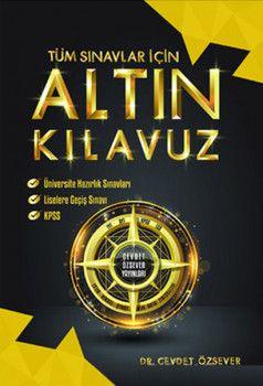 Cevdet Özsever Yayınları Tüm Sınavlar İçin Altın Kılavuz