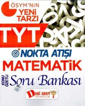 Dahi Adam TYT Matematik Nokta Atışı Konu Özetli Soru Bankası
