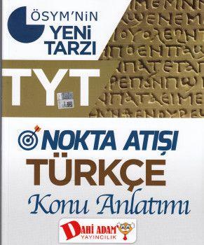 Dahi Adam TYT Nokta Atışı Türkçe Konu Anlatımı