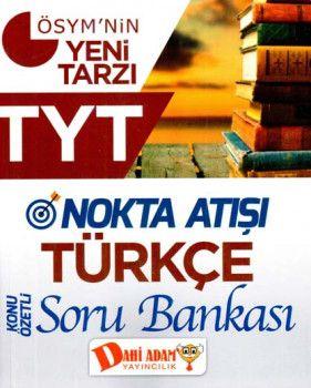 Dahi Adam TYT Türkçe Nokta Atışı Konu Özetli Soru Bankası
