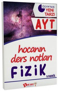 Dahi Adam Yayınları YKS 2. Oturum AYT Fizik Hocanın Ders Notları 2. Fasikül