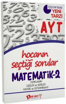 Dahi Adam Yayınları YKS 2. Oturum AYT Matematik 2 Hocanın Seçtiği Sorular