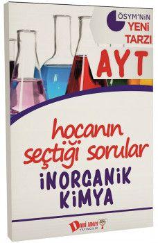 Dahi Adam Yayınları YKS 2. Oturum AYT İnorganik Kimya Hocanın Seçtiği Sorular
